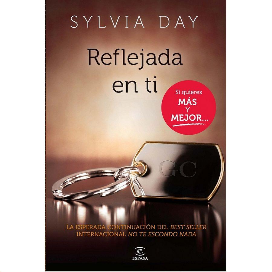 REFLEJADA EN TI BY SILVIA DAY ( NOVELA EROTICA)